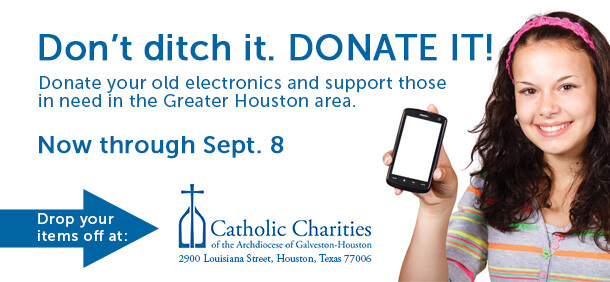 Donate Your Old Electronics and Help Houston Area Families in Need @ Catholic Charities Central Office | Houston | Texas | United States
