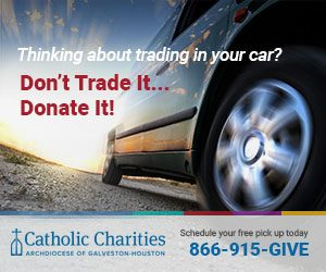 Donate your vehicle to Catholic Charities and help someone in need in the Houston area!