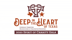 Deep in the Heart of Texas - 2020 Catholic Charities Spirit of Charity Gala