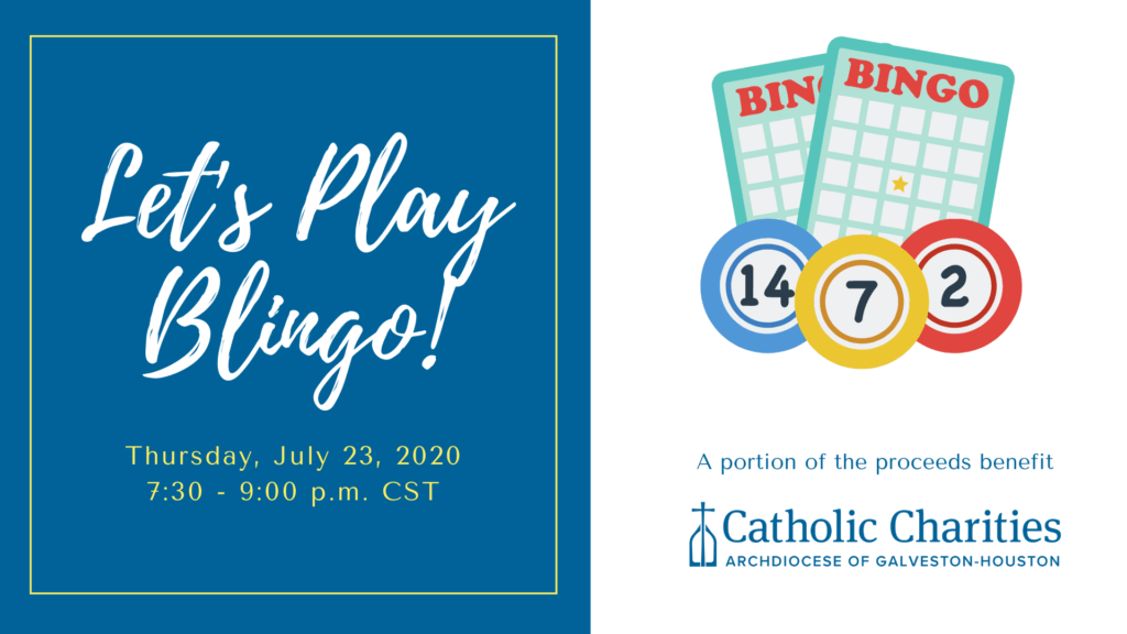 Lets Play Blingo to Support Catholic Charities Galveston-Houston