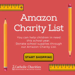 Shop Catholic Charities' Amazon Charity List to purchase school supplies for children in need.