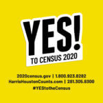 Say YES to the 2020 Census!