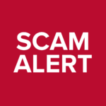 Be alert to any potential scams